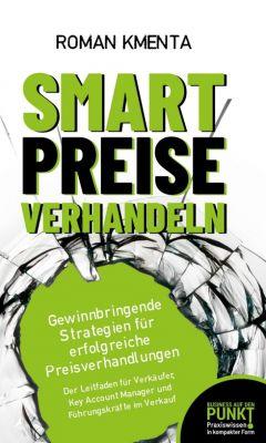 """""""Smart Preise verhandeln"""" von Roman Kmenta"""