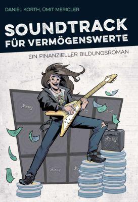 """""""Soundtrack für Vermögenswerte"""" von Ümit Mericler, Daniel Korth"""