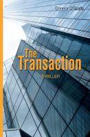 """The Transaction"" von Connor O'Graffy"