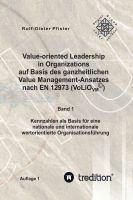 """Value-oriented Leadership in Organizations ..."""" von Rolf-Dieter und Marisa D. Pfister"""