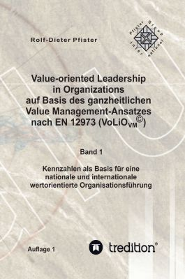 "Value-oriented Leadership in Organizations ..."" von Rolf-Dieter und Marisa D. Pfister"