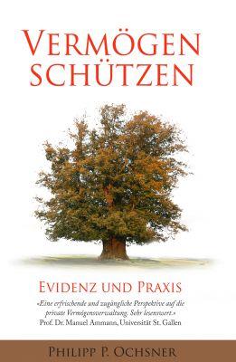 """""""Vermögen schützen"""" von Philipp P. Ochsner"""